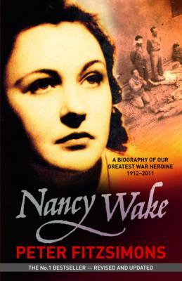 Nancy Wake: The gripping true story of the woman who became the Gestapo's mostwantedspy