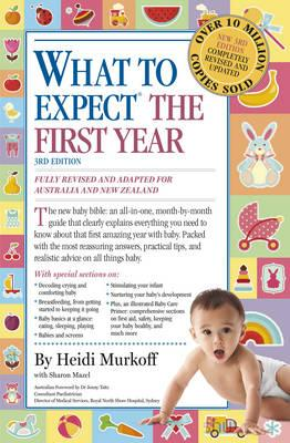 What to Expect the First Year (Third Edition)