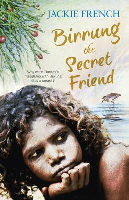 Birrung the Secret Friend (The Secret HistorySeries,#1)
