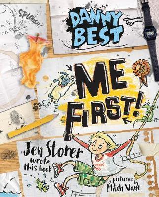 Danny Best: Me First! (DannyBest#3)