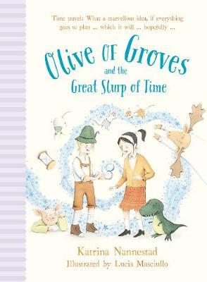 Olive of Groves and the Great SlurpofTime