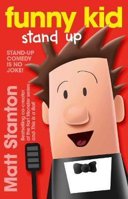Funny Kid Stand Up (Funny Kid, Book 2)