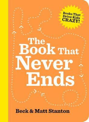 The Book That Never Ends (Books That Drive Kids Crazy,Book5)