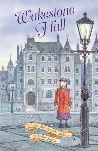 Wakestone Hall (Stella Montgomery,Book3)