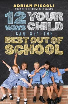12 Ways Your Child Can Get the Best outofSchool