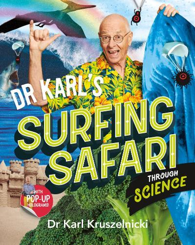 Dr Karl's Surfing SafarithroughScience