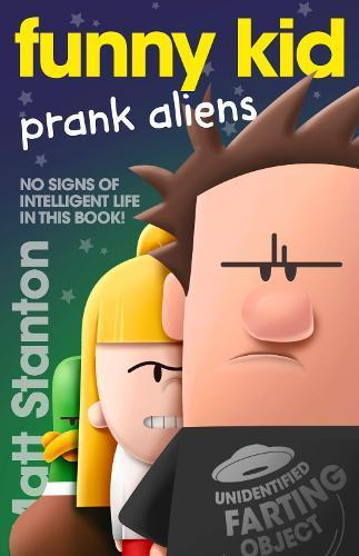 Prank Aliens (Funny Kid,Book9)