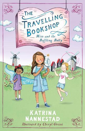 Mim and the Baffling Bully (The Travelling Bookshop, Book 1)