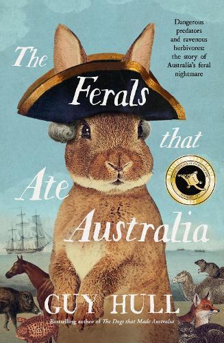 The Ferals that Ate Australia