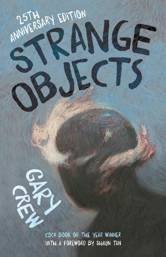 Strange Objects: The CBCAAward-winningbestseller