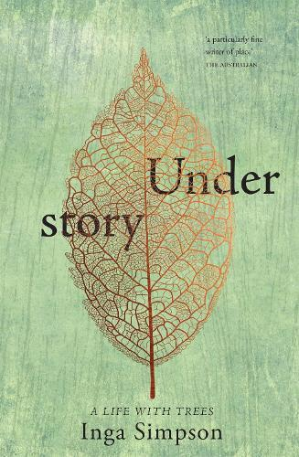 Understory: A Life With Trees