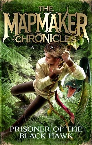 Prisoner of the Black Hawk: The Mapmaker Chronicles Book 2 - the bestselling series for fans of Emily Rodda andRickRiordan