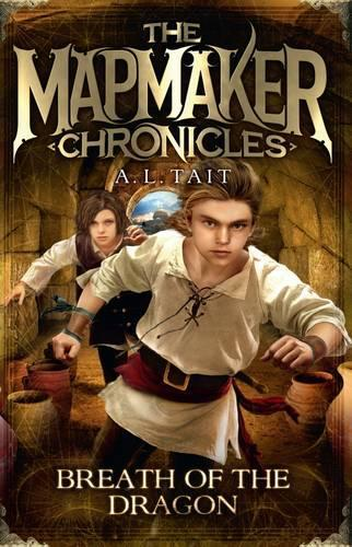 Breath of the Dragon: The Mapmaker Chronicles Book 3 - the bestselling series for fans of Emily Rodda andRickRiordan
