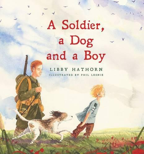 A Soldier, A Dog andABoy