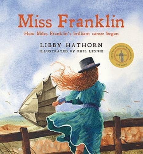 Miss Franklin: How Miles Franklin's brilliantcareerbegan