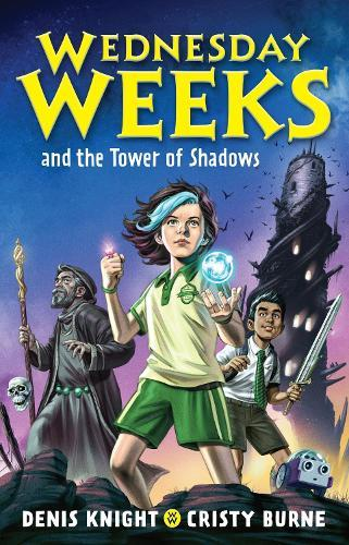 Wednesday Weeks and the Tower of Shadows(Book1)