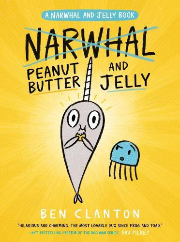 Peanut Butter and Jelly (a Narwhal and JellyBook#3)