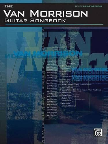 Van Morrison Guitar Songbook