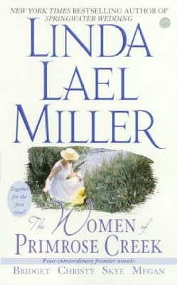 The Women of Primrose Creek (Omnibus): Bridget/Christy/Skye/Megan