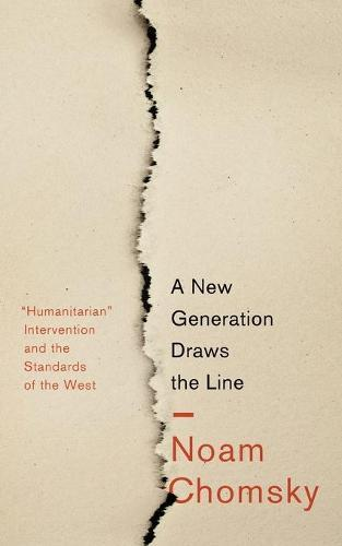 A New Generation Draws the Line: 'Humanitarian' Intervention and the Standards oftheWest