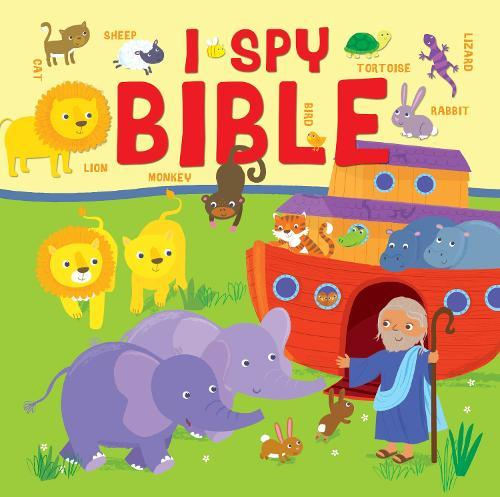 I Spy Bible: A picture puzzle Bible for theveryyoung