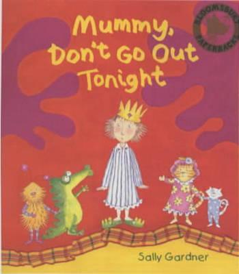 Mummy Don't GoOutTonight
