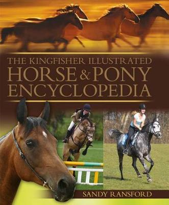 The Kingfisher Illustrated Horse andPonyEncyclopedia