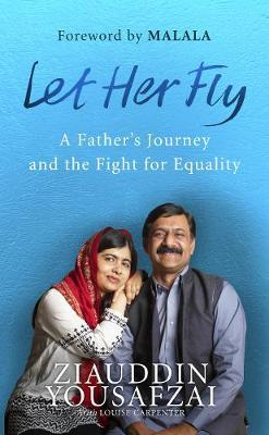 Let Her Fly: A Father's Journey and the FightforEquality
