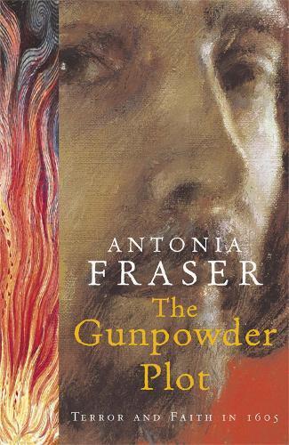 The Gunpowder Plot: Terror and Faith in1605