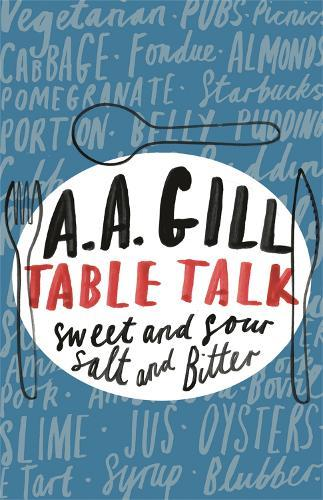 Table Talk: Sweet And Sour, SaltandBitter