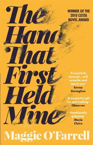 The Hand That FirstHeldMine