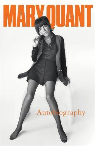 Mary Quant My Autobiography