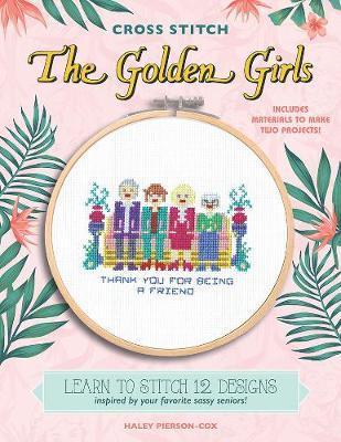 The Golden Girls (Cross Stitch)