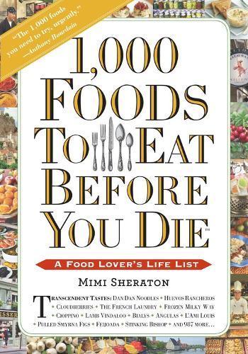 1,000 Foods to Eat BeforeYouDie