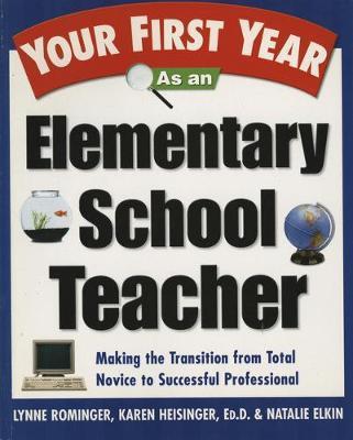 Your First Year as an ElementarySchoolTeacher