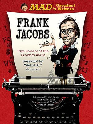 MAD's Greatest Writers: Frank Jacobs