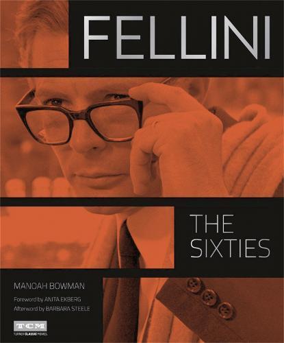 Fellini:TheSixties