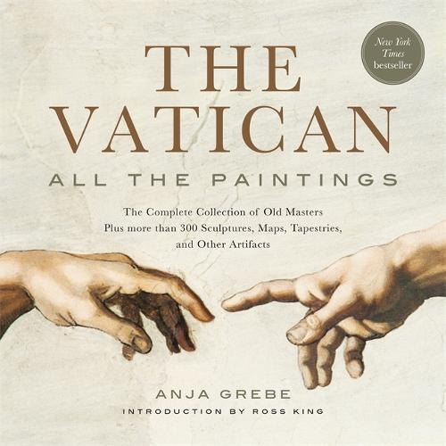 The Vatican: All The Paintings: The Complete Collection of Old Masters, Plus More than 300 Sculptures, Maps, Tapestries, andotherArtifacts