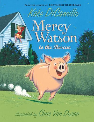 Mercy Watson totheRescue