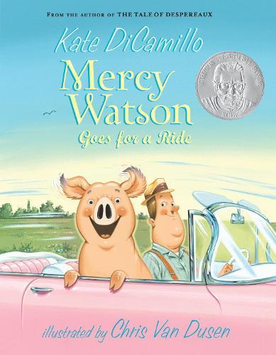 Mercy Watson Goes foraRide