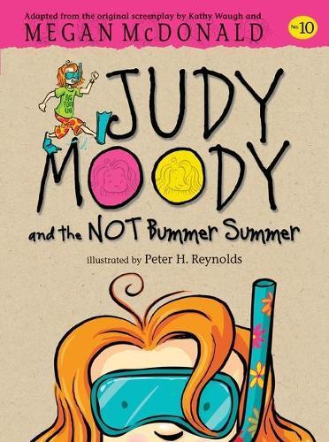 Judy Moody and the NOTBummerSummer