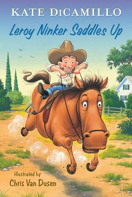 Leroy Ninker Saddles Up: Tales from Deckawoo Drive, Volume One