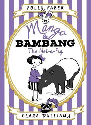 Mango & Bambang Book 1:TheNot-a-Pig