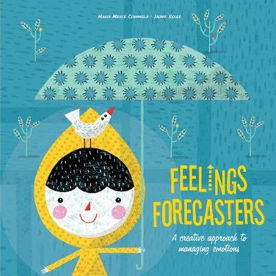Feelings Forecasters: A Creative Approach to Managing Emotions