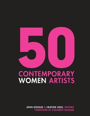50 Contemporary Women Artists