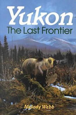Yukon: The Last Frontier