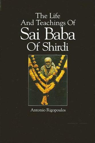 The Life And Teachings Of Sai BabaOfShirdi