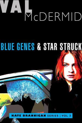 Blue Genes and Star Struck: Kate Brannigan Mysteries #5and#6