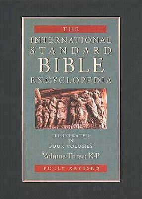 International Standard Bible Encyclopedia: K-P
