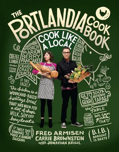 ThePortlandiaCookbook